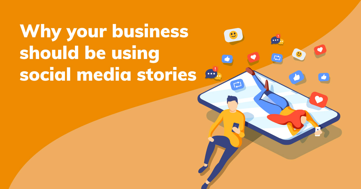 Social media stories: Should you be using them?