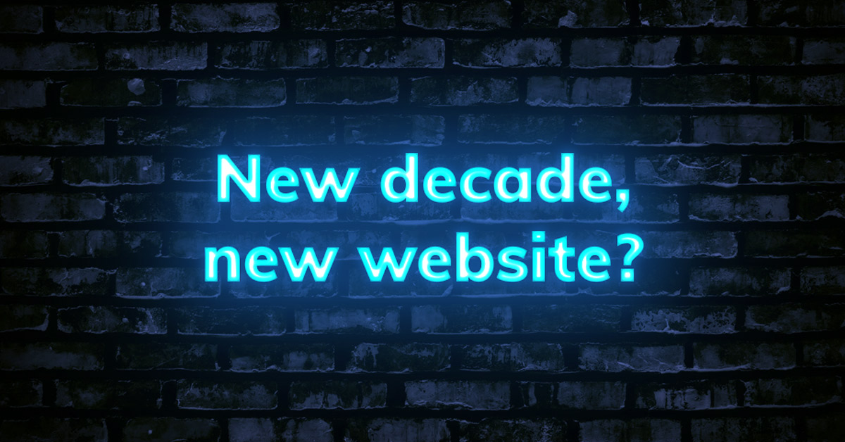 New decade, new website?