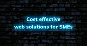 Cost effective web solutions for SMEs