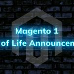 Magento 1 End of Life Announcement